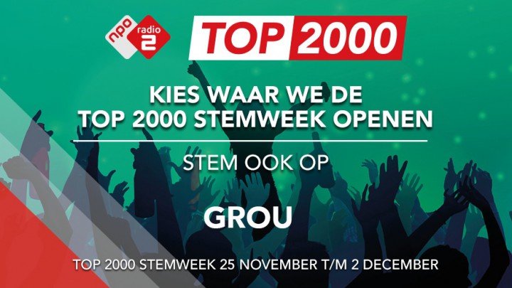 Opening Top 2000 Stemweek in Grou?