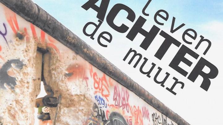 BB-museum belicht 'Leven achter de muur'