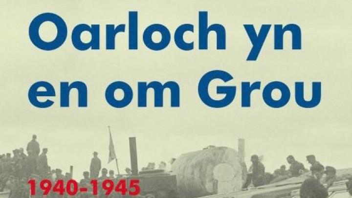 Nederlandse vertaling 'Oarloch yn en om Grou'